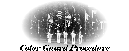 Color Guard Procedure